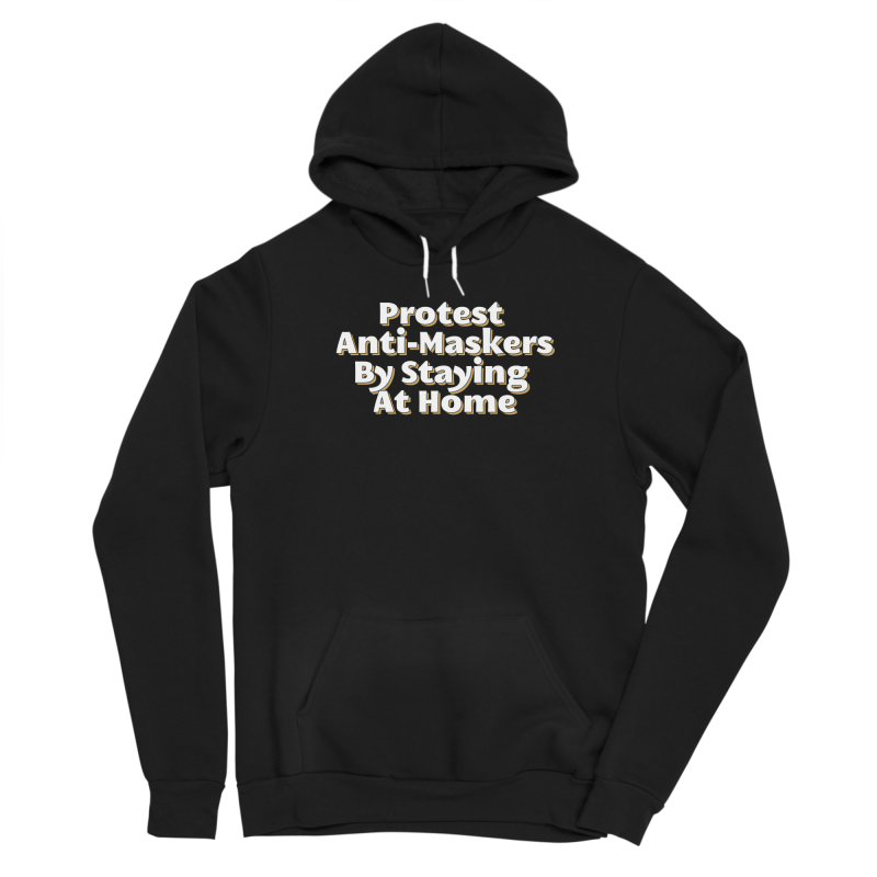 Protest Anti-Maskers Women's Pullover Hoody by TDUB951