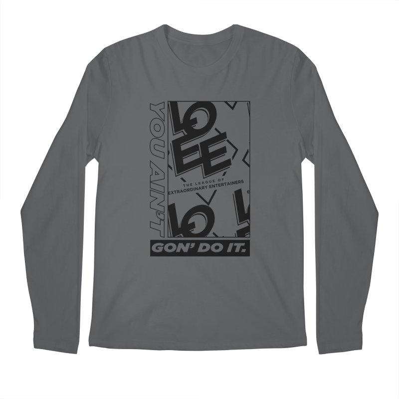 You Ain't Goin' Do It (2021) Men's Longsleeve T-Shirt by TDUB951