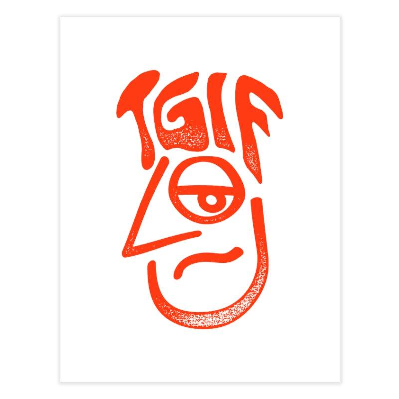 TGIF Hair Day Home Fine Art Print by TDUB951