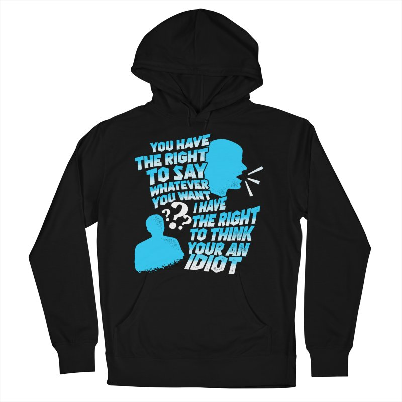 Yeah Go On...Idiot Men's French Terry Pullover Hoody by TDUB951