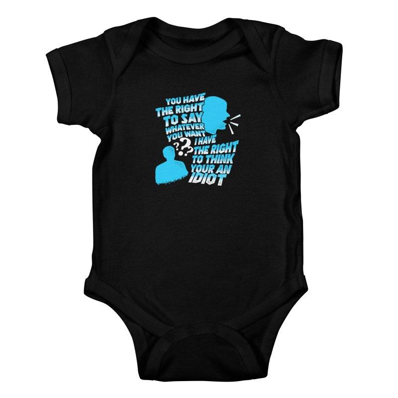 Yeah Go On...Idiot Kids Baby Bodysuit by TDUB951