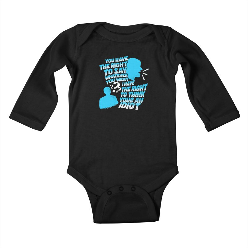 Yeah Go On...Idiot Kids Baby Longsleeve Bodysuit by TDUB951