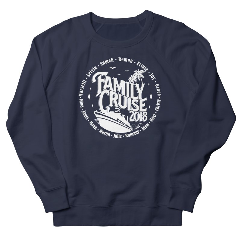 Family Cruise 2018 - White Print Women's French Terry Sweatshirt by TDUB951