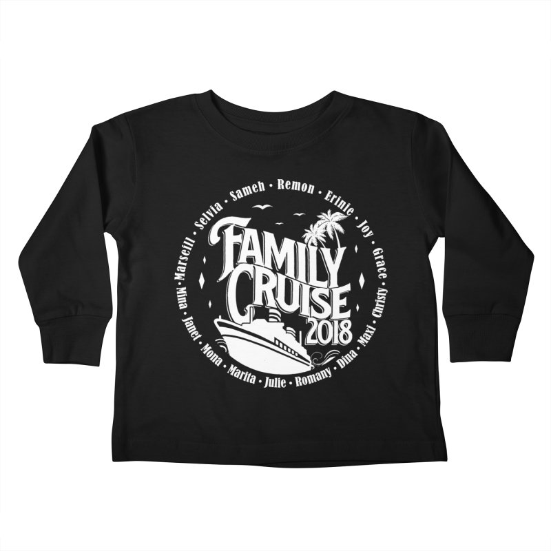 Family Cruise 2018 - White Print Kids Toddler Longsleeve T-Shirt by TDUB951