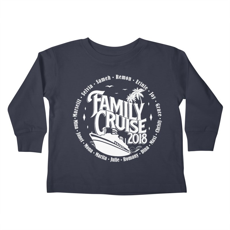 Family Cruise 2018 - White Print Kids Toddler Longsleeve T-Shirt by TDUB951