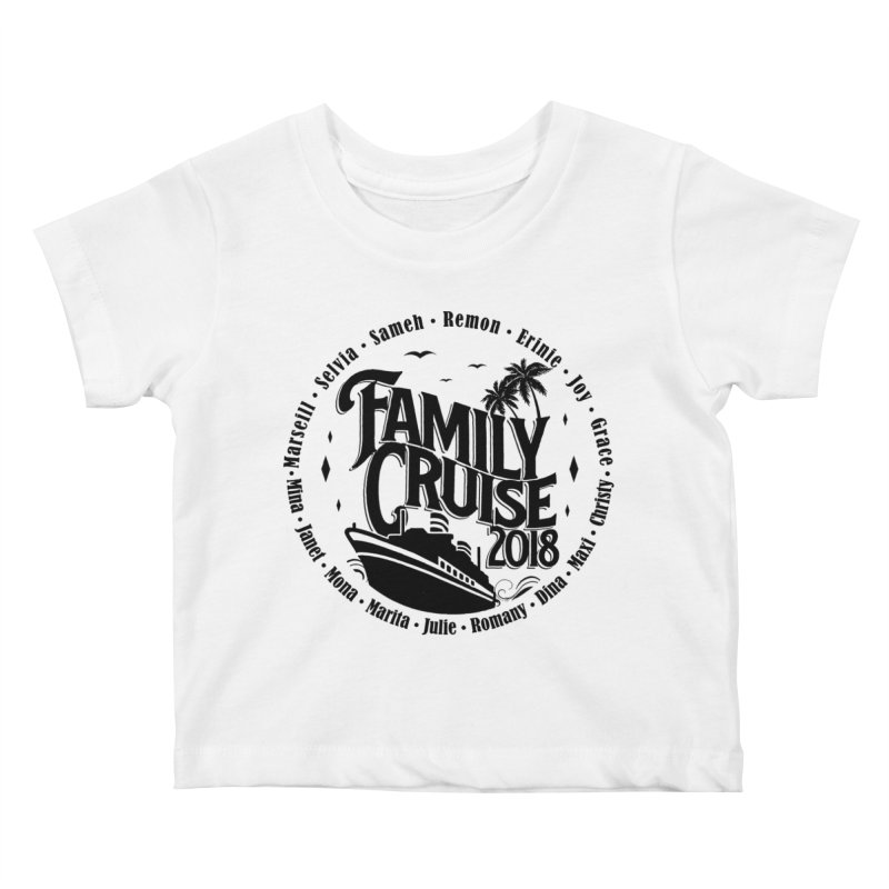Family Cruise 2018 - Black Print Kids Baby T-Shirt by TDUB951