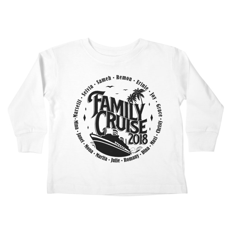 Family Cruise 2018 - Black Print Kids Toddler Longsleeve T-Shirt by TDUB951