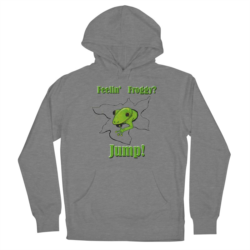Feelin' Froggy Women's Pullover Hoody by TKK's Artist Shop