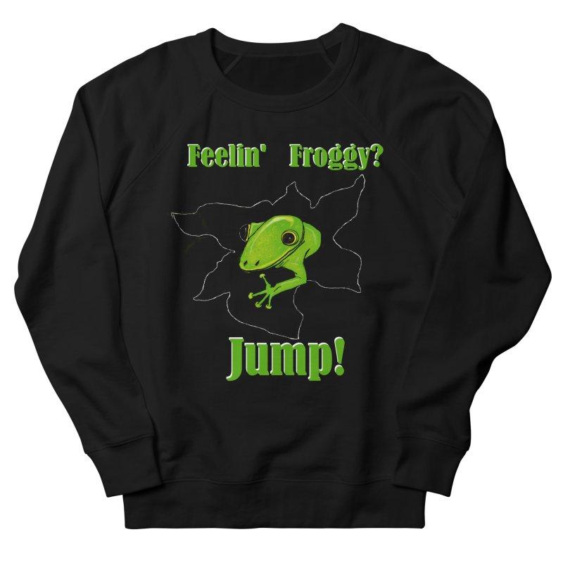 Feelin' Froggy Men's French Terry Sweatshirt by TKK's Artist Shop