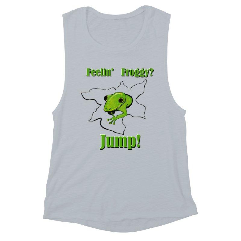 Feelin' Froggy Women's Muscle Tank by TKK's Artist Shop