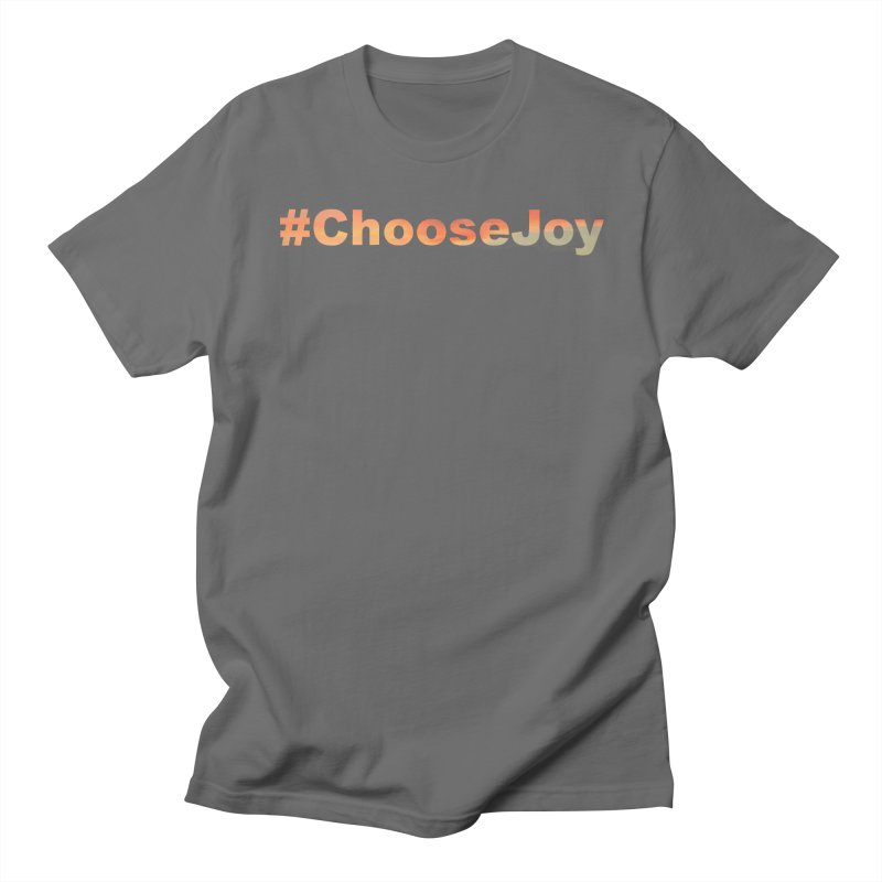 #ChooseJoy Men's T-Shirt by TKK's Artist Shop