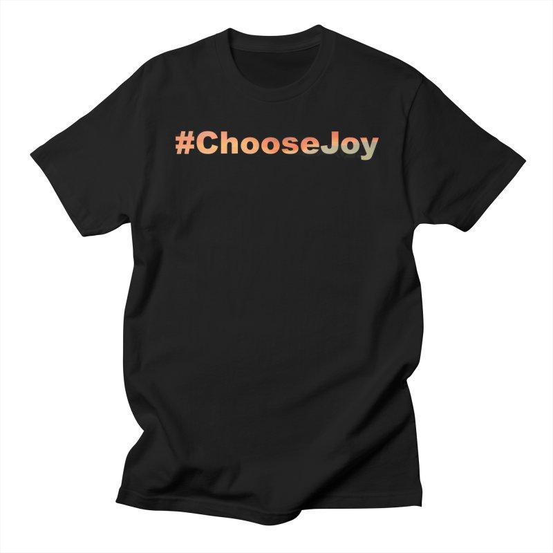 #ChooseJoy Men's Regular T-Shirt by TKK's Artist Shop