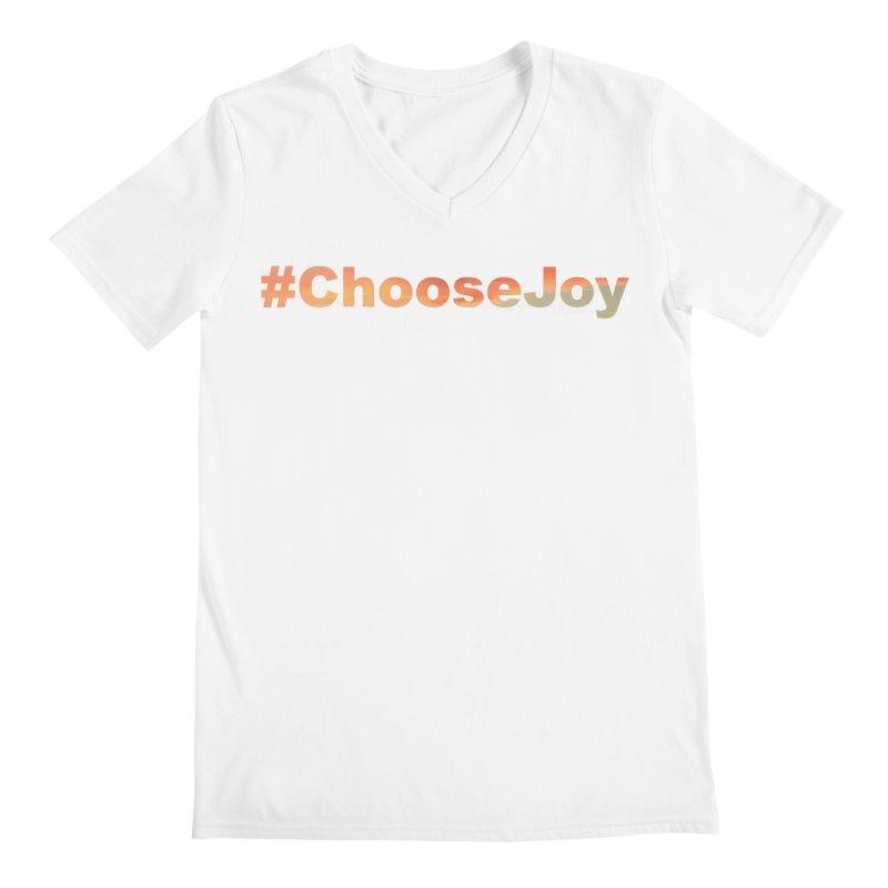 #ChooseJoy Men's V-Neck by TKK's Artist Shop