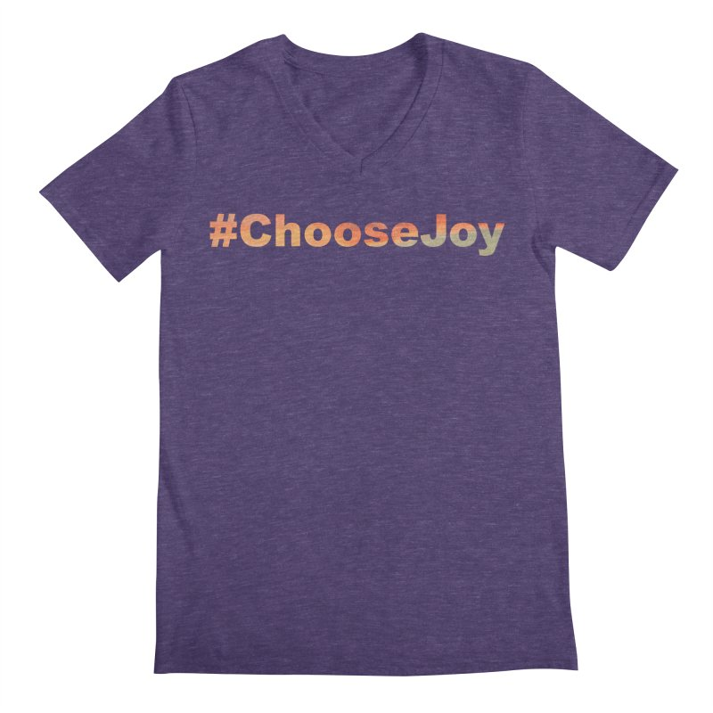 #ChooseJoy Men's Regular V-Neck by TKK's Artist Shop
