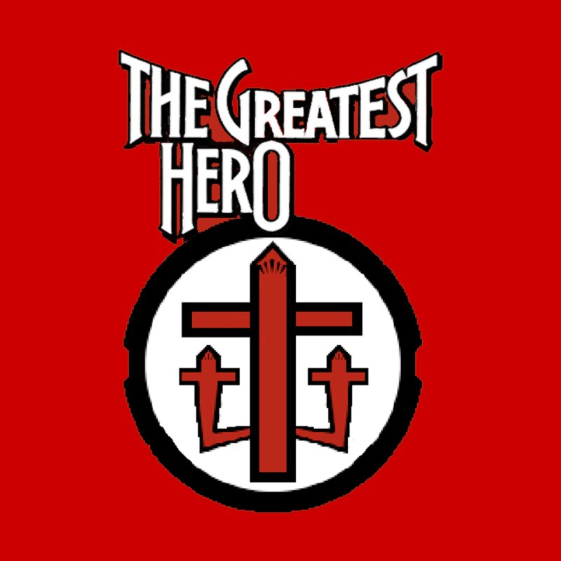 The Greatest Hero by TKK's Artist Shop