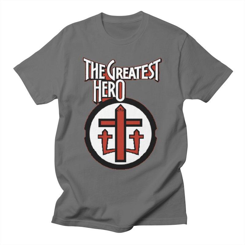 The Greatest Hero Men's T-Shirt by TKK's Artist Shop