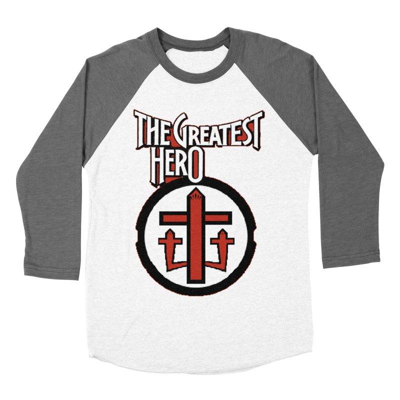 The Greatest Hero Men's Baseball Triblend Longsleeve T-Shirt by TKK's Artist Shop