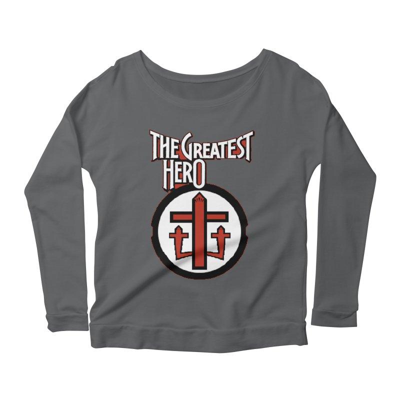 The Greatest Hero Women's Longsleeve T-Shirt by TKK's Artist Shop