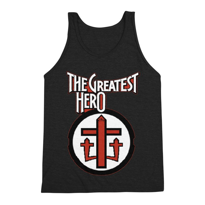 The Greatest Hero Men's Triblend Tank by TKK's Artist Shop