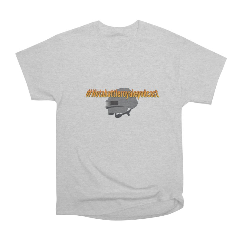Not a battle royale podcast! Men's T-Shirt by The Lan Party Talk Show