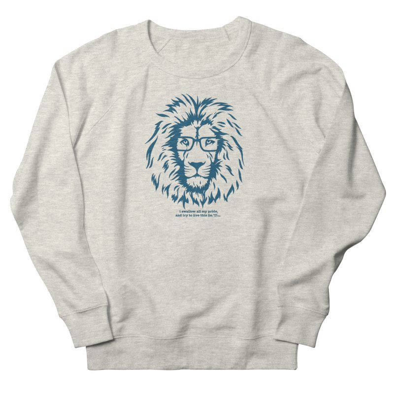 GOING NOWHERE LION Women's Sweatshirt by TODD SARVIES BAND APPAREL