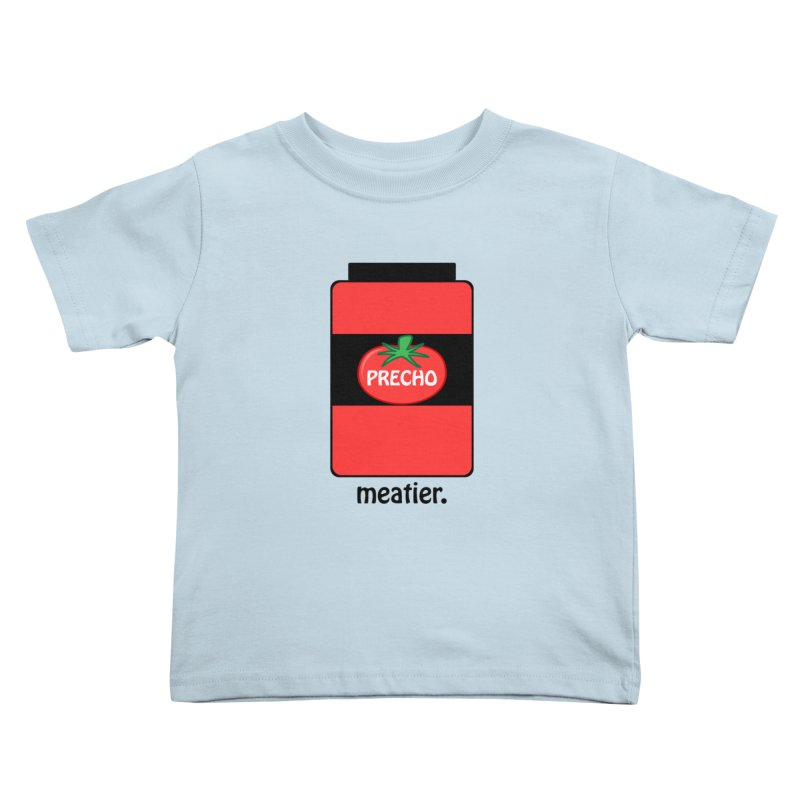 Precho Sauce Kids Toddler T-Shirt by TODD SARVIES BAND APPAREL