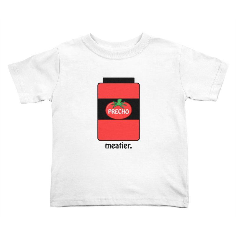 Precho Sauce Kids Toddler T-Shirt by TODD SARVIES BAND APPAREL