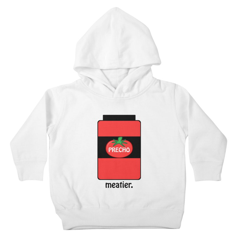 Precho Sauce Kids Toddler Pullover Hoody by TODD SARVIES BAND APPAREL