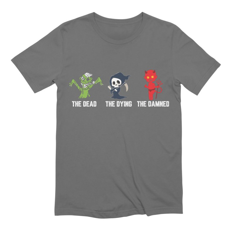 THE DEAD, THE DYING, THE DAMNED Men's T-Shirt by TODD SARVIES BAND APPAREL
