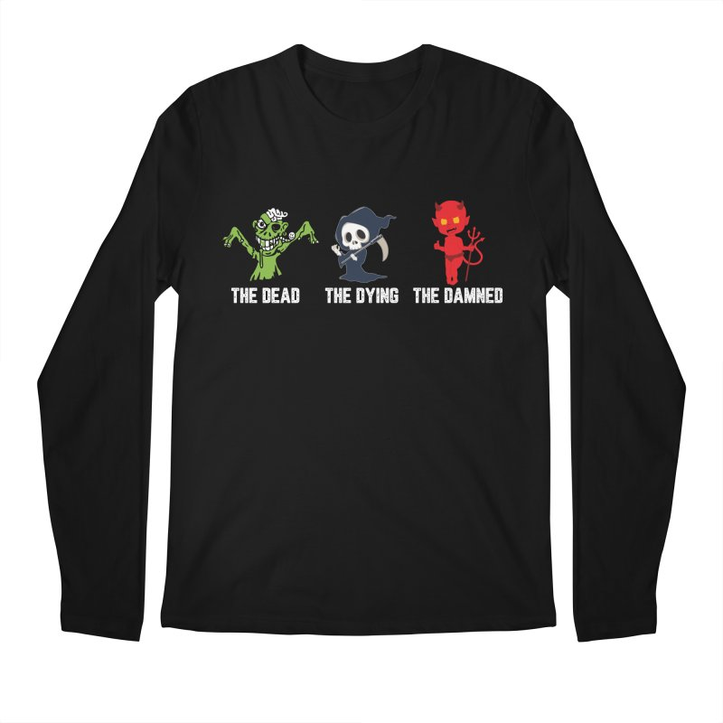 THE DEAD, THE DYING, THE DAMNED Men's Regular Longsleeve T-Shirt by TODD SARVIES BAND APPAREL
