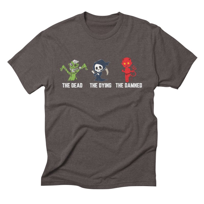 THE DEAD, THE DYING, THE DAMNED Men's Triblend T-Shirt by TODD SARVIES BAND APPAREL