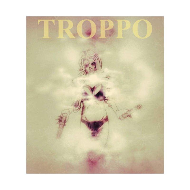 TROPPO by TRVST's Artist Shop