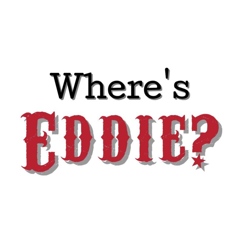 Where's Eddie? Feminine Sweatshirt by TabletopTiddies's Merch