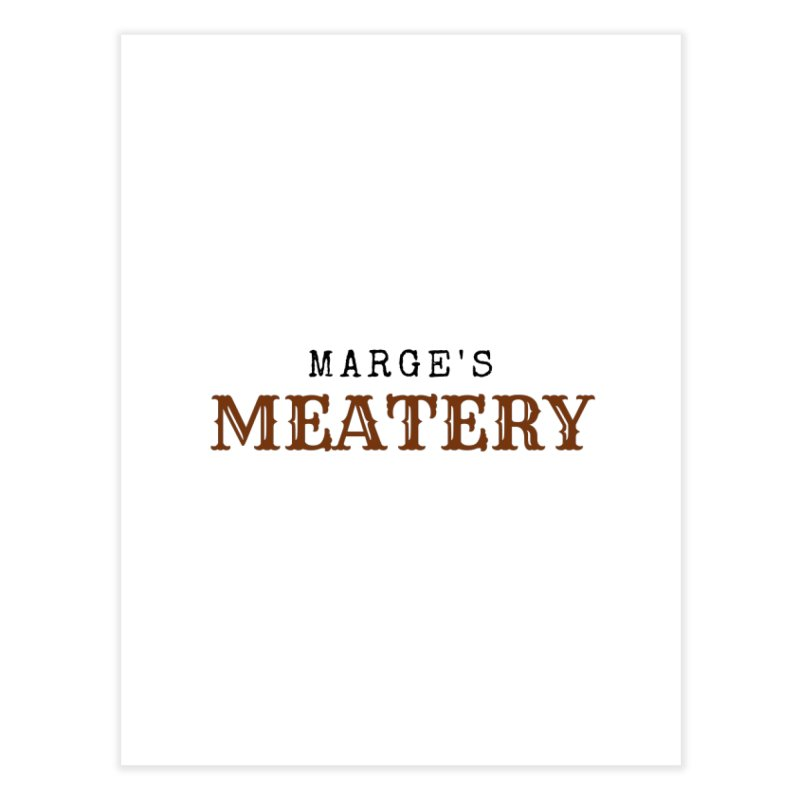 Marge's Meatery Home Fine Art Print by TabletopTiddies's Merch