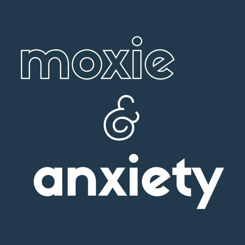 moxie & anxiety Men's T-Shirt by Tall Hair Creative's Shop