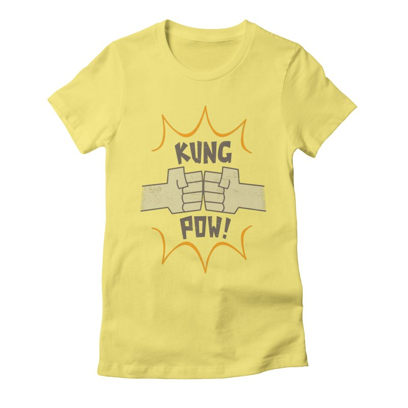 KUNG POW! Women's Fitted T-Shirt by Habuki Artist Shop