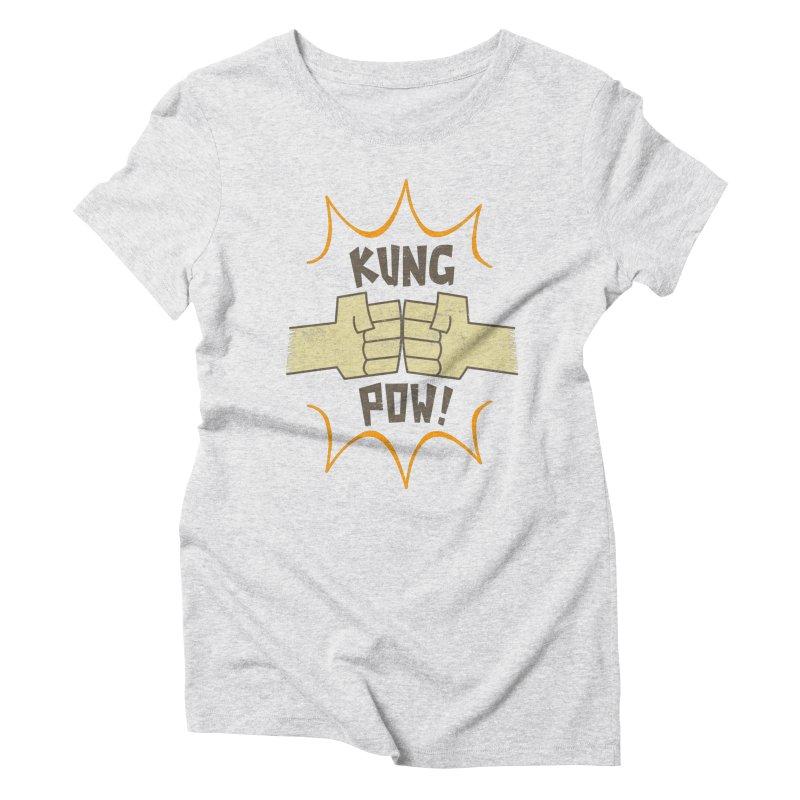 KUNG POW! Women's Triblend T-Shirt by Habuki Artist Shop