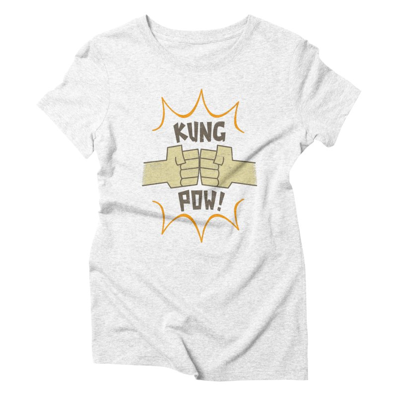 KUNG POW! Women's Triblend T-shirt by Habuki Artist Shop