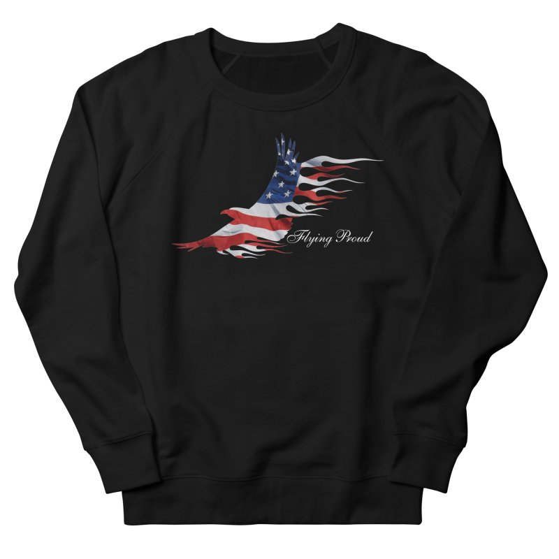 Flying  Proud Men's French Terry Sweatshirt by Taterskinz