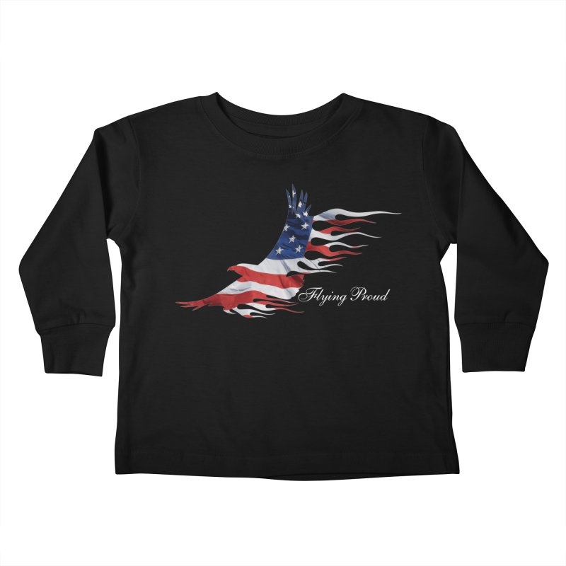 Flying  Proud Kids Toddler Longsleeve T-Shirt by Taterskinz