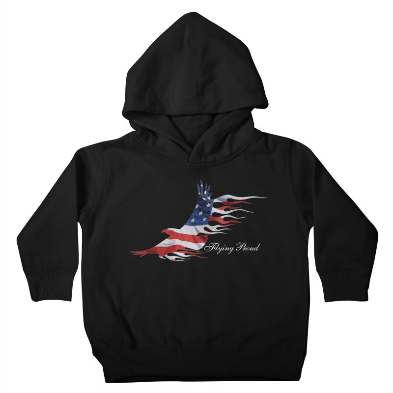 Flying  Proud Kids Toddler Pullover Hoody by Taterskinz