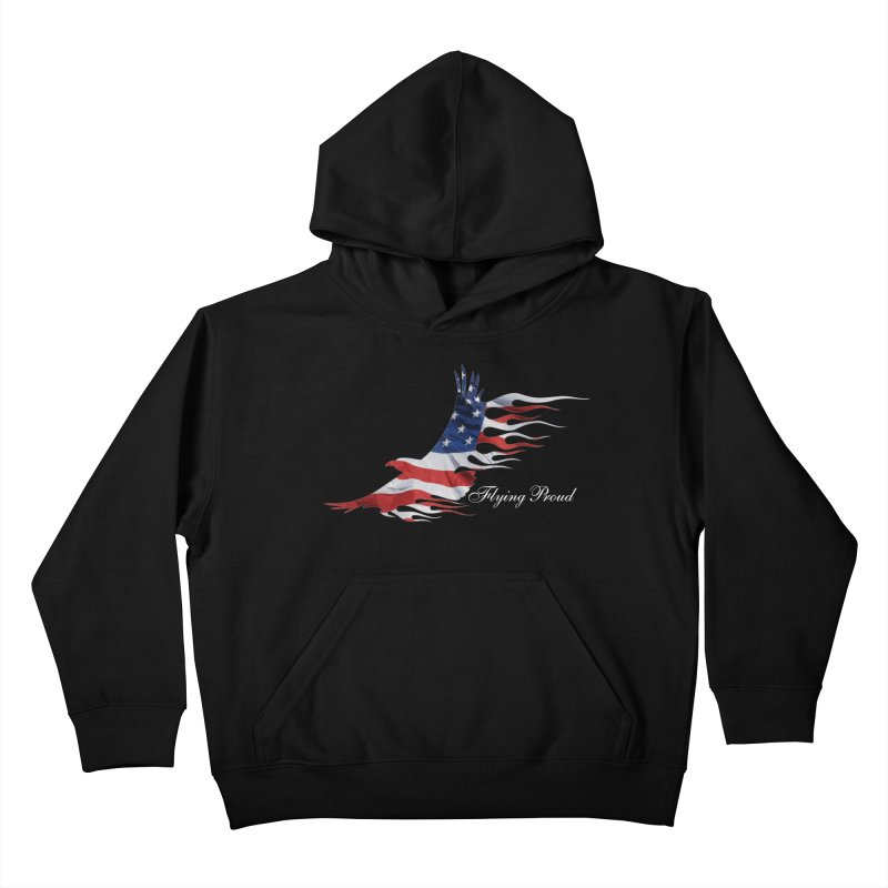 Flying  Proud Kids Pullover Hoody by Taterskinz