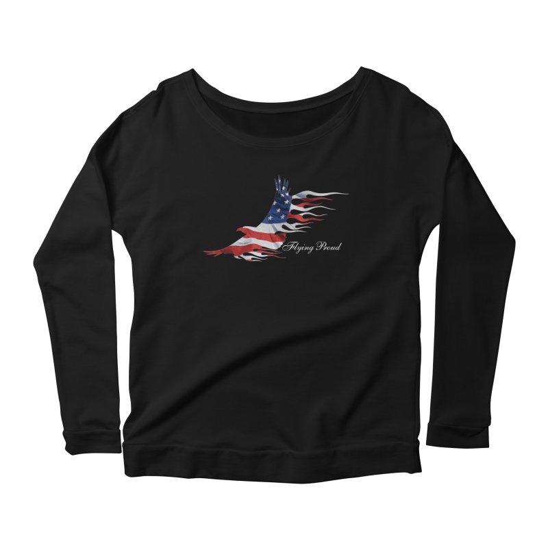 Flying  Proud Women's Scoop Neck Longsleeve T-Shirt by Taterskinz