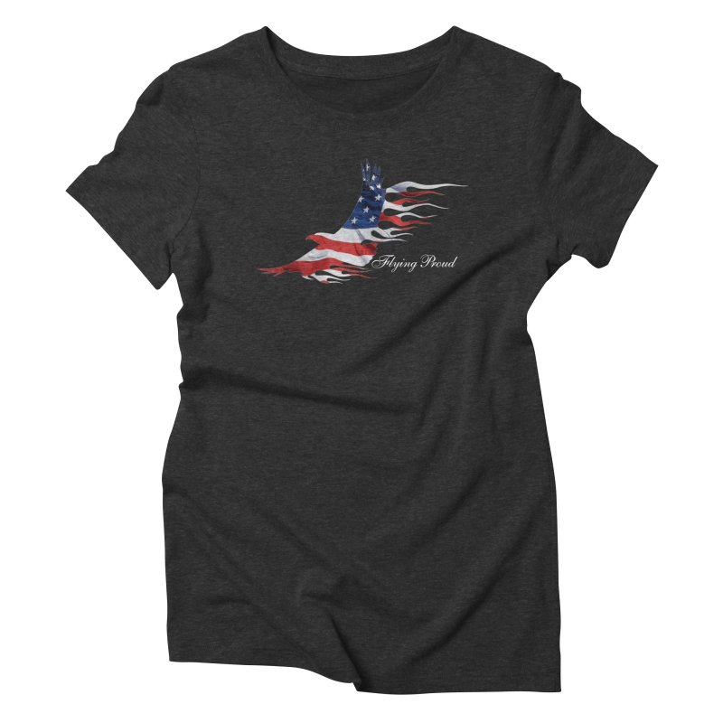 Flying  Proud Women's Triblend T-Shirt by Taterskinz