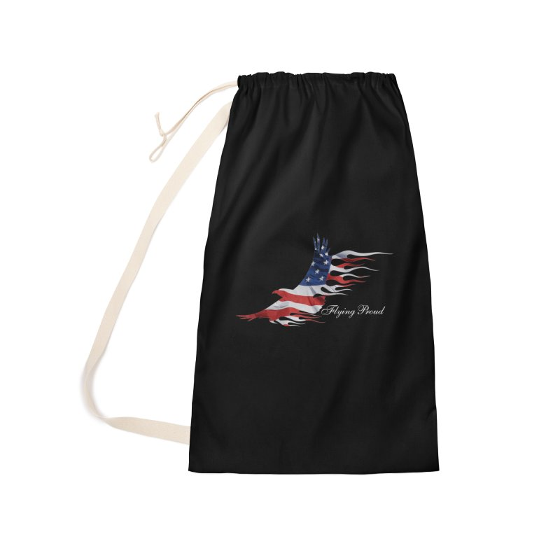 Flying  Proud Accessories Laundry Bag Bag by Taterskinz