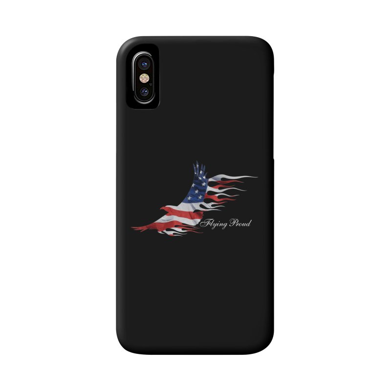 Flying  Proud Accessories Phone Case by Taterskinz