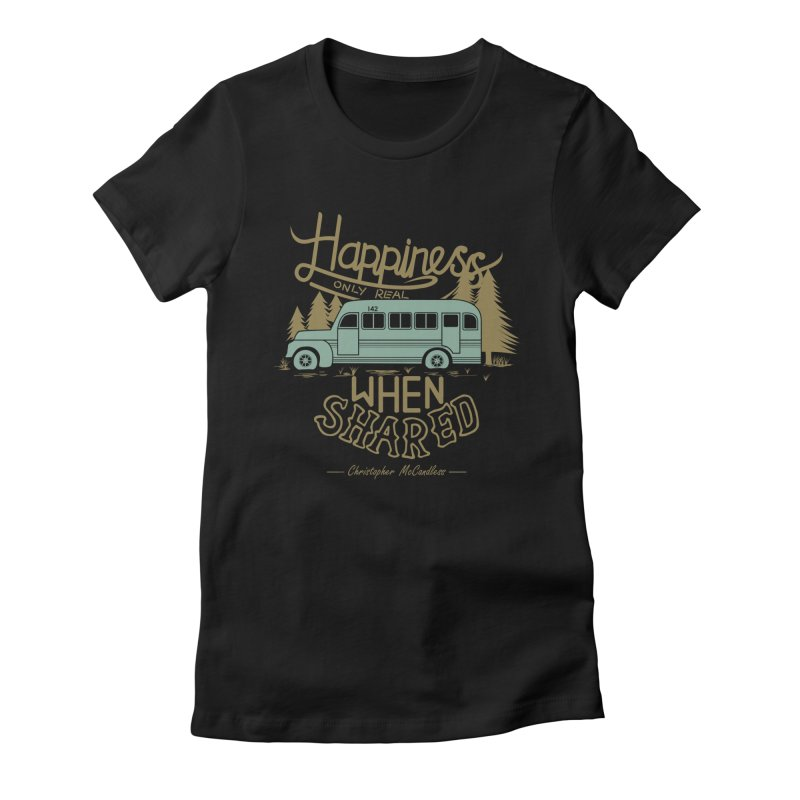 Happiness Women's Fitted T-Shirt by Teetalk Artist Shop
