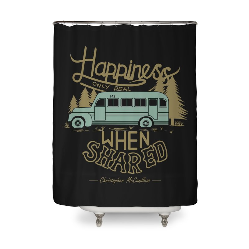Happiness Home Shower Curtain by Teetalk Artist Shop