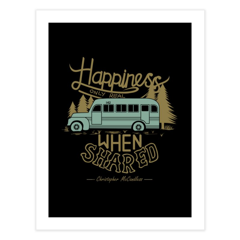 Happiness Home Fine Art Print by Teetalk Artist Shop