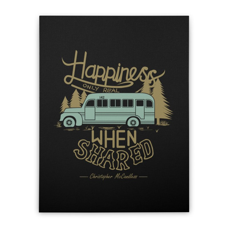 Happiness Home Stretched Canvas by Teetalk Artist Shop